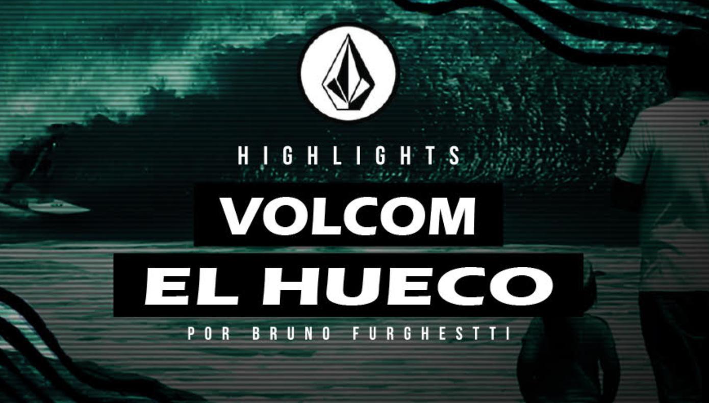 """Highlights Volcom """"El Hueco"""" 2017"""