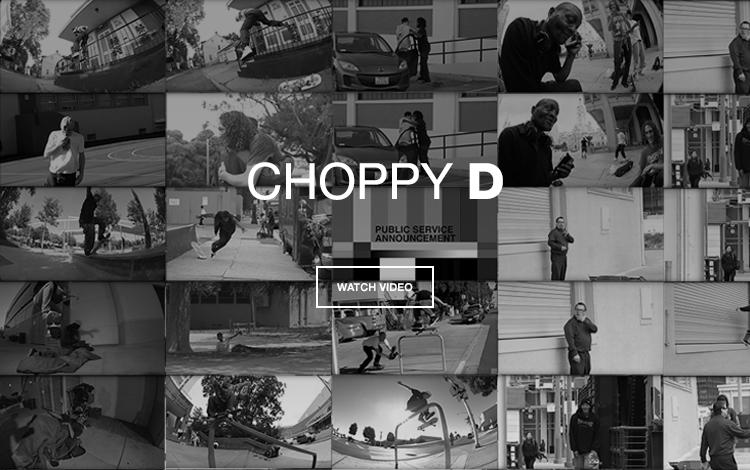 Choppy D: el nuevo video skate de DC Shoes