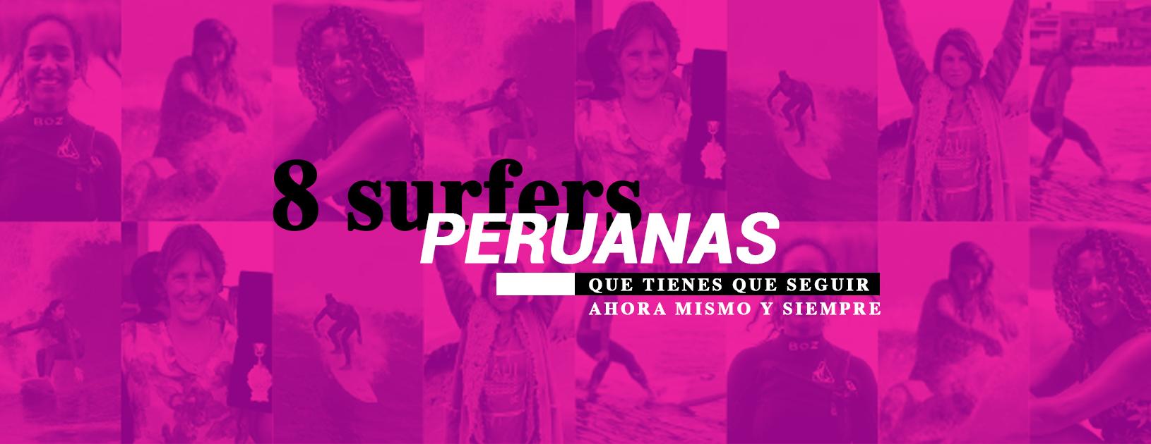 8 surfers peruanas que tienes que seguir ahora mismo y siempre