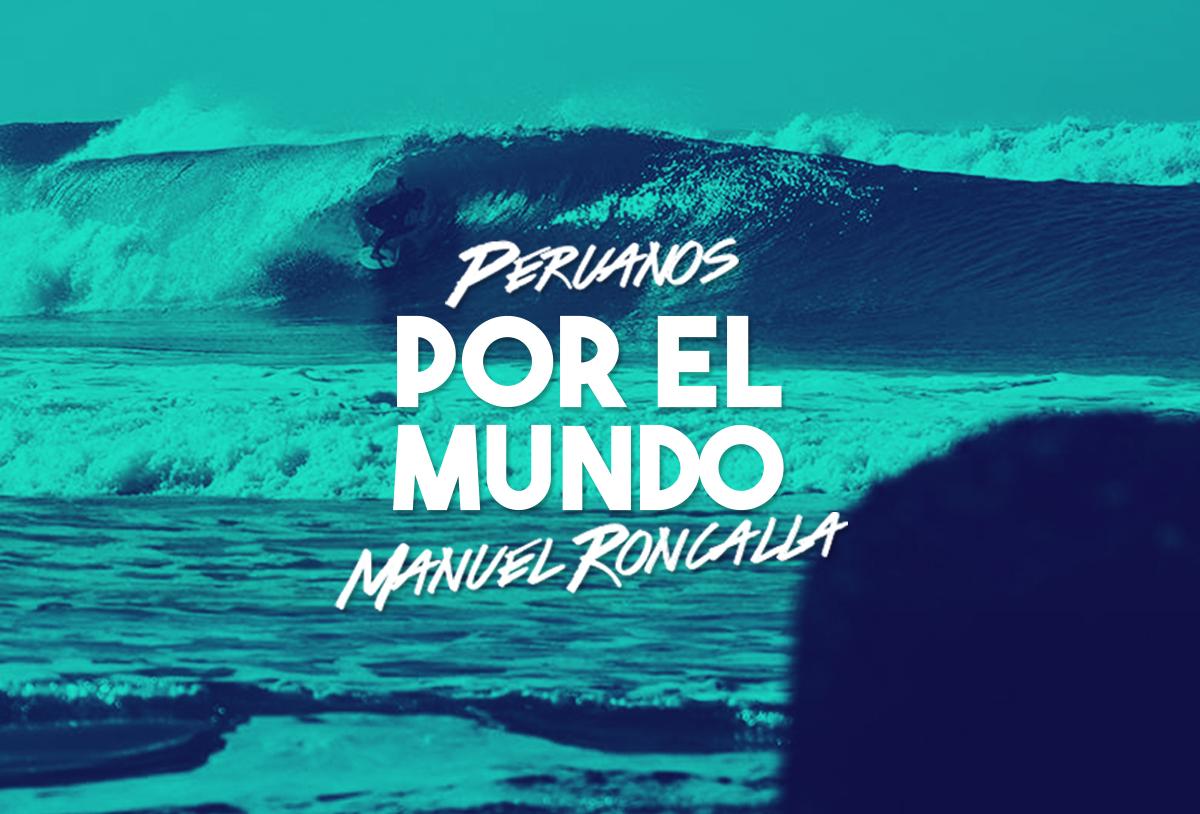 [Peruanos por el Mundo] Manuel Roncalla