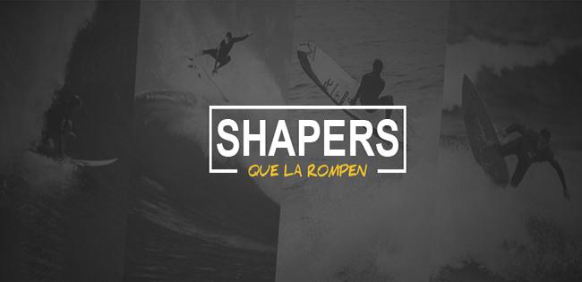 Shapers / Surfers que la rompen