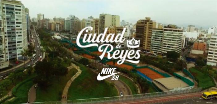 """""""Ciudad de Reyes"""", la película de Nike SB y sus skaters peruanos"""