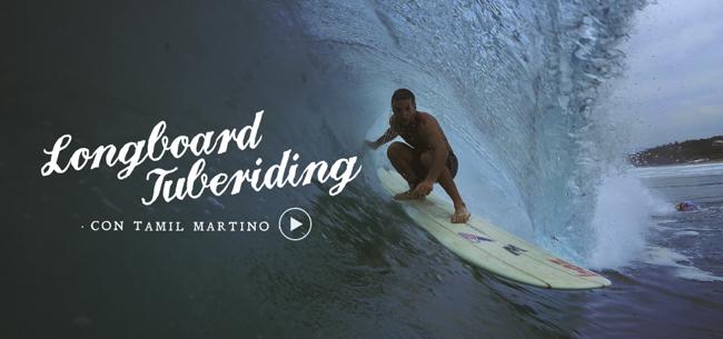 [VIDEO] Longboard Tuberiding con Tamil Martino