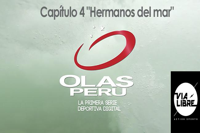 Llega el estreno del Capítulo No.4 de la Serie Olasperu por Via Libre.Tv